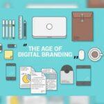 The Age Of Digital Branding