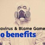 Corona Virus And Blame Games – Who Benefits