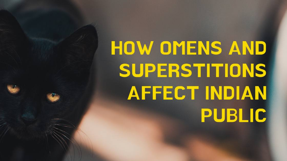 How omens and superstitions affect Indian public