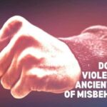Domestic Violence – An Ancient Proof of Misbehaviour