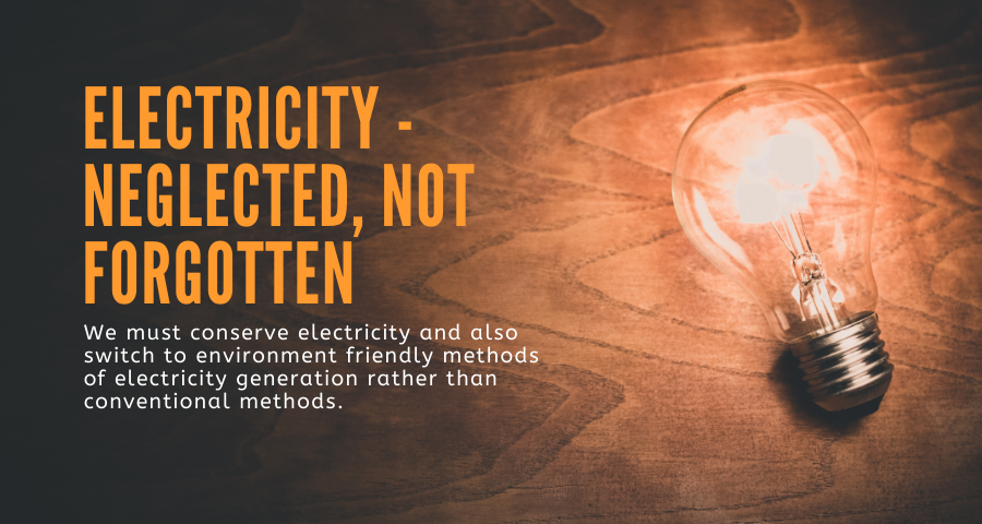 Electricity – Neglected, not Forgotten