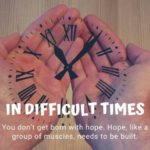 In Difficult Times