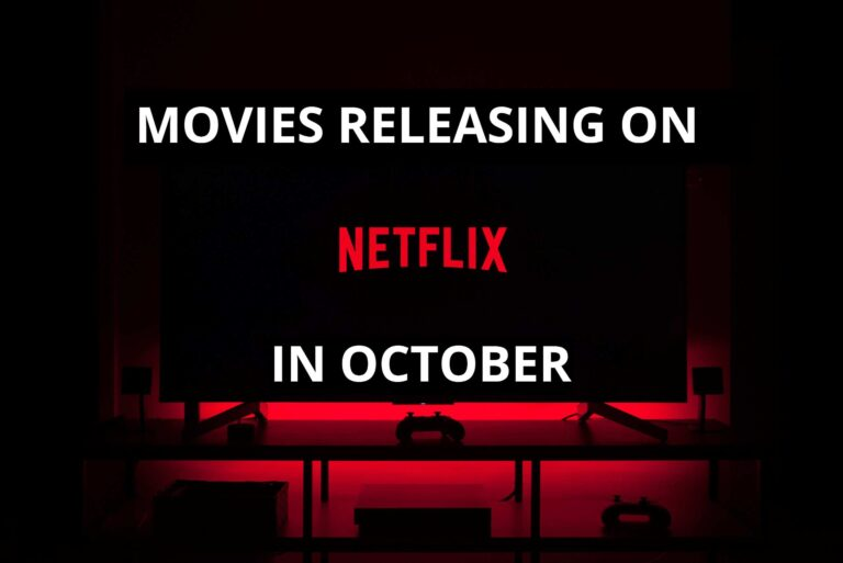 MOVIES RELEASING ON NETFLIX IN OCTOBER