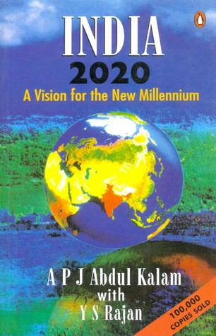 India 2020 - A Vision for the New Millennium