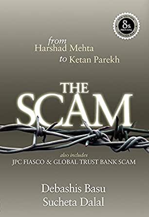 THE SCAM: from Harshad Mehta to Ketan Parekh