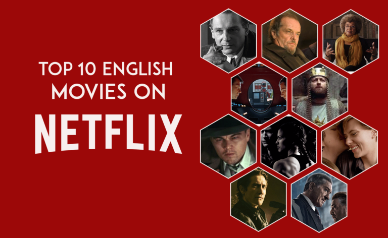 TOP 10 ENGLISH MOVIES ON NETFLIX