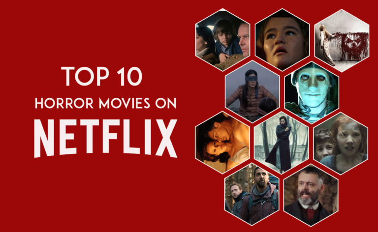 TOP 10 HORROR MOVIES ON NETFLIX