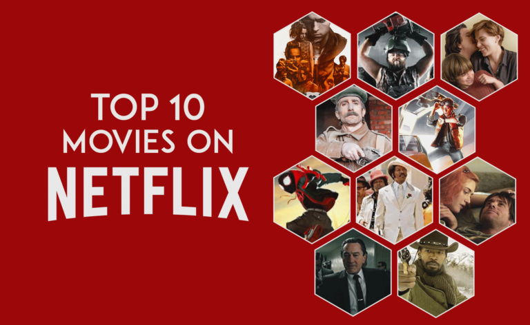 TOP 10 MOVIES ON NETFLIX