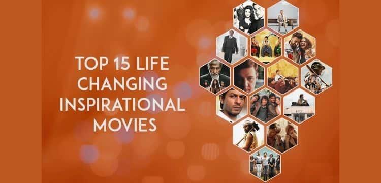 LIFE CHANGING INSPIRATIONAL MOVIES
