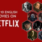 TOP 10 ENGLISH MOVIES ON NETFLIX