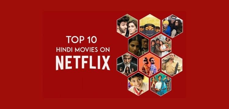 TOP 10 HINDI MOVIES ON NETFLIX