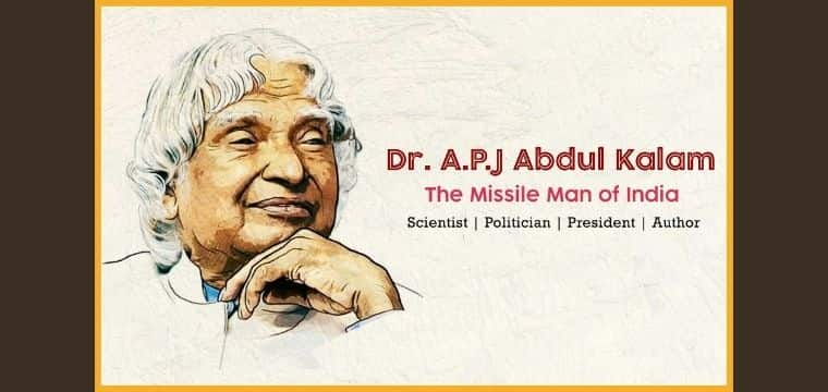 Dr. A.P.J Abdul Kalam: The Missile Man of India