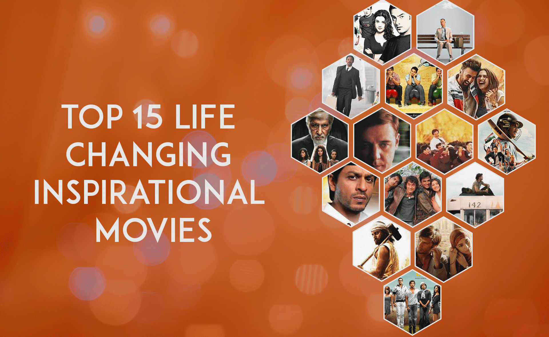 TOP 15 LIFE CHANGING INSPIRATIONAL MOVIES – We Are The Writers