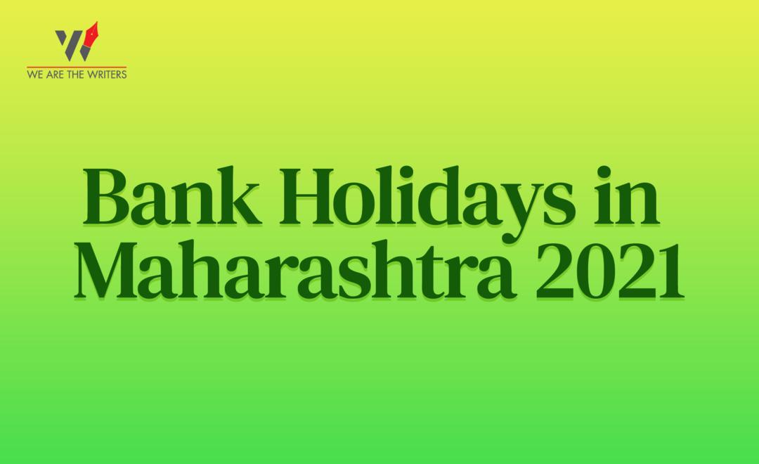 Bank Holidays in Maharashtra 2021