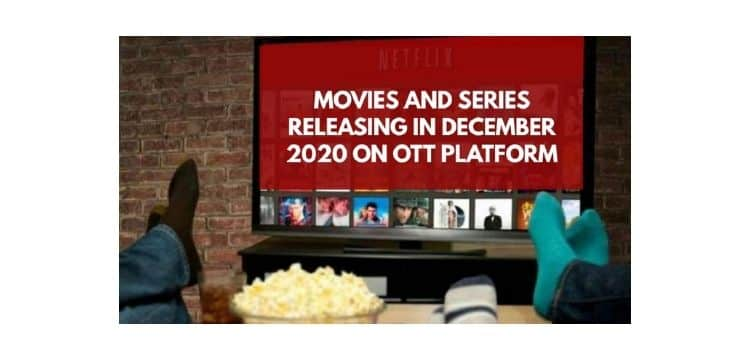 Image shows MOVIES RELEASING IN DECEMBER 2020 ON OTT