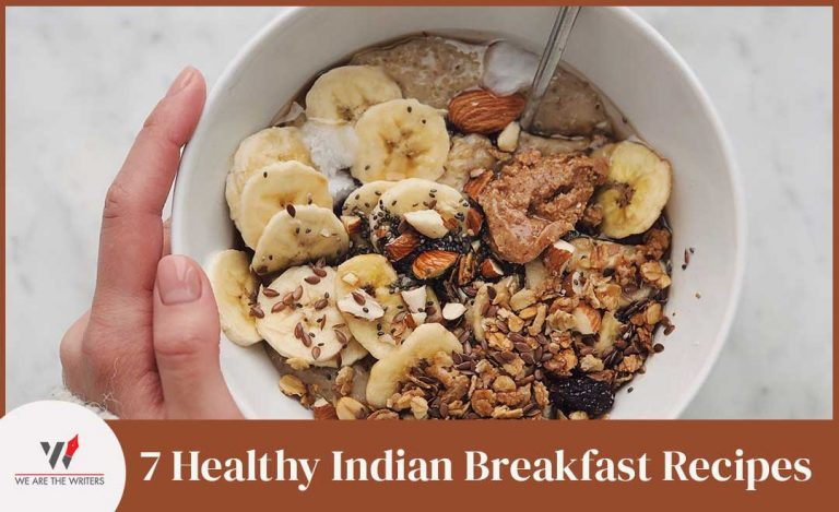 7 Healthy Indian Breakfast Recipes