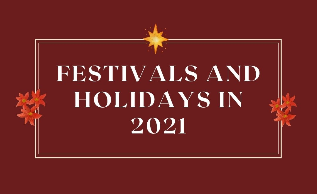 Festivals and Holidays in 2021