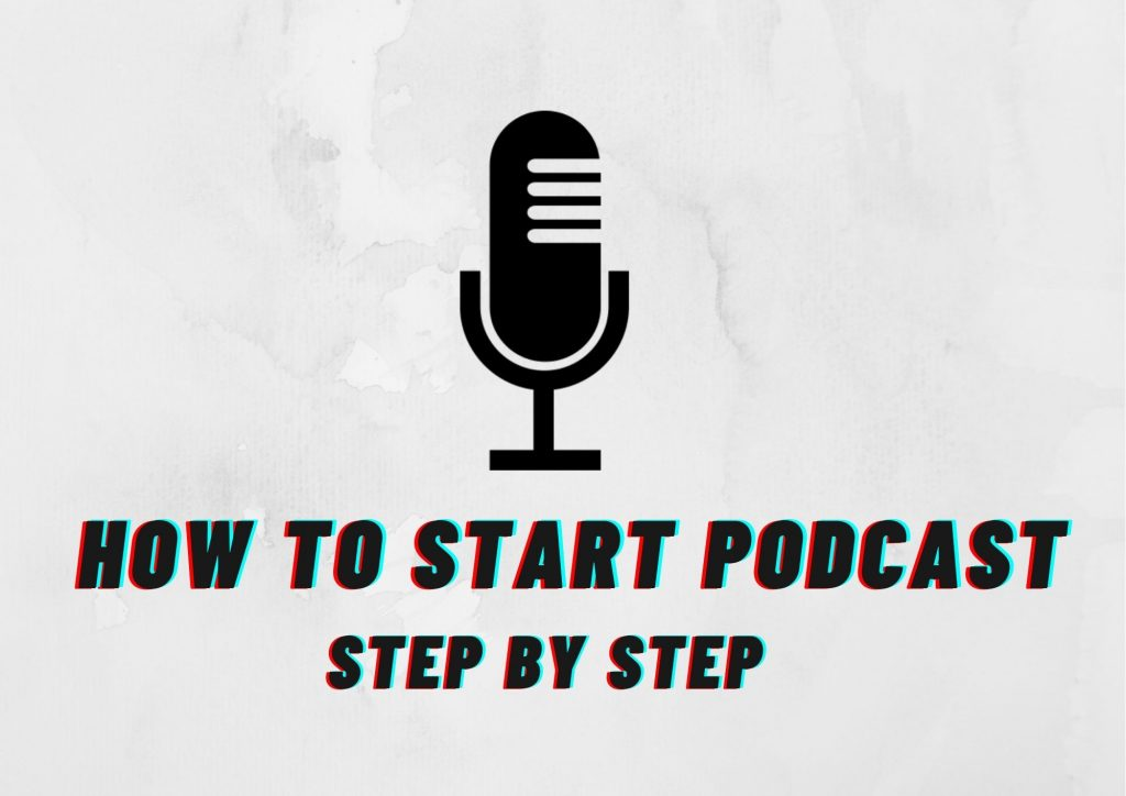 How to Start Podcast?