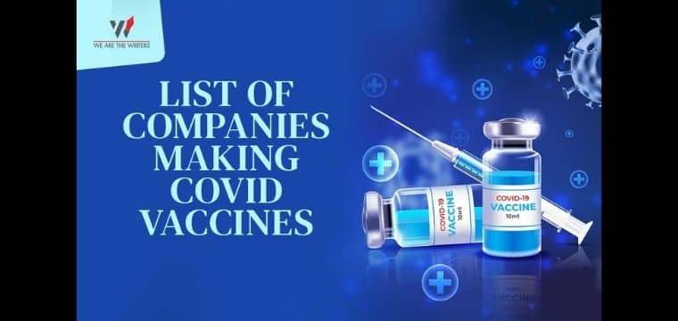 List of Companies Making Covid Vaccines   Corona Vaccine Latest News