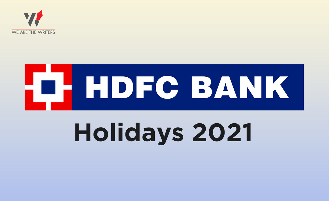 HDFC Bank Holidays 2021 | List of Bank Holidays 2021