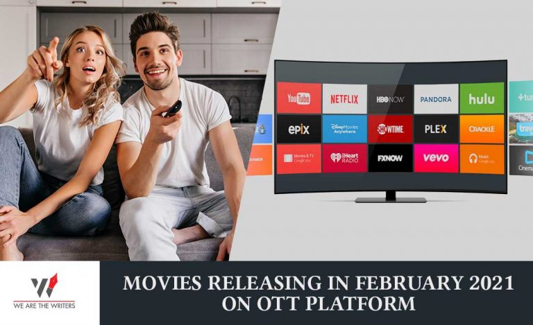 MOVIES RELEASING IN FEBRUARY 2021 ON OTT