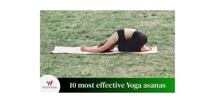 10 Most Effective Yoga Asanas for Healthy Living
