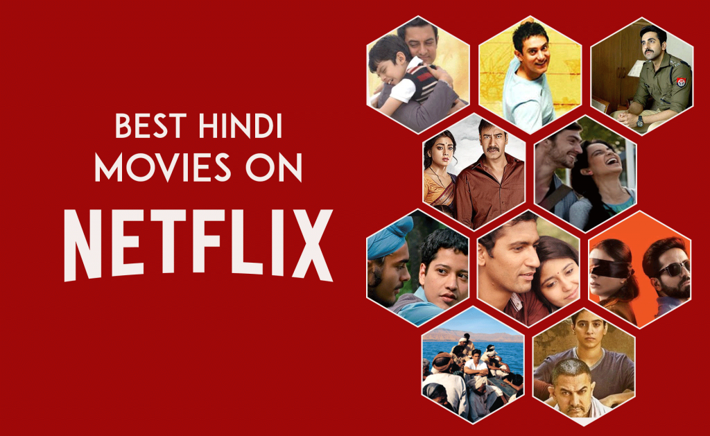 10 BEST HINDI MOVIES ON NETFLIX