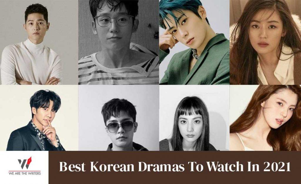 Best Korean Dramas To Watch In 2021