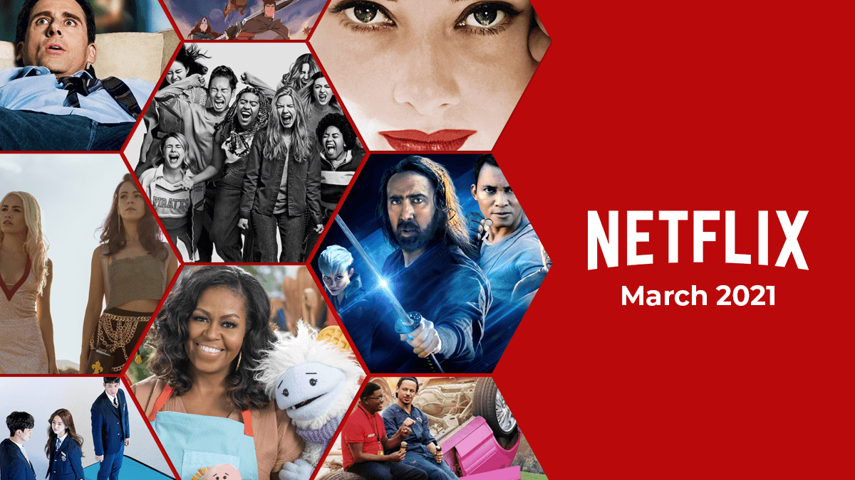 Enjoy 6 New Movies In March 2021 On Netflix