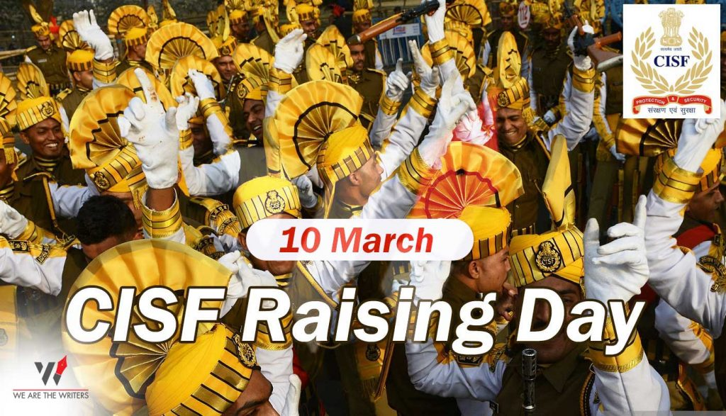 Important Days in March 2021 CISF Raising Day