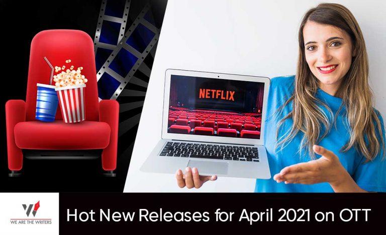 Releases for April 2021 on OTT