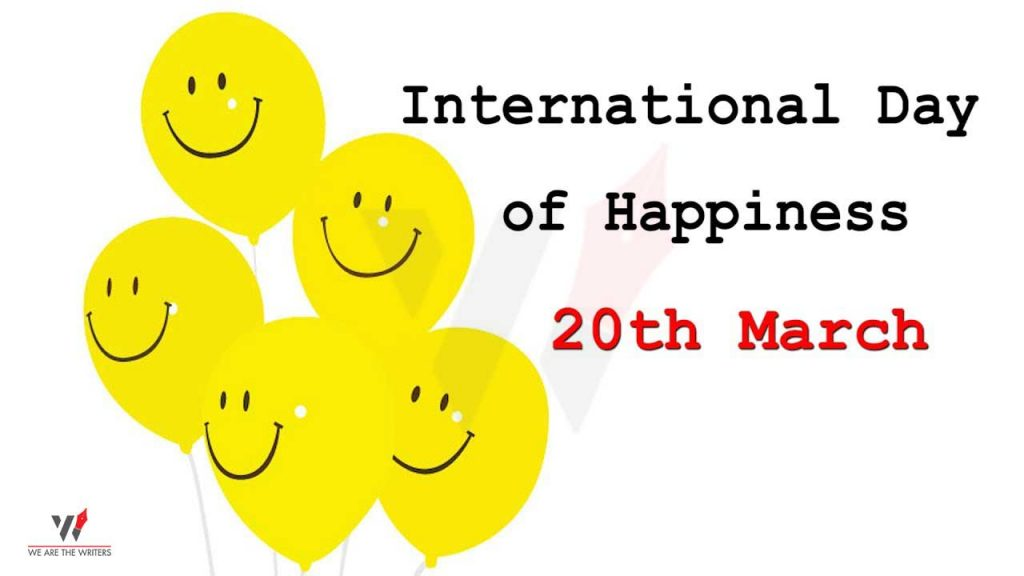 Important Days in March 2021 International Day of Happiness