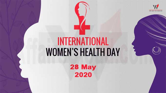 Important Days in May 2021 Holidays in May 2021 Holidays in May International Women's Health Day