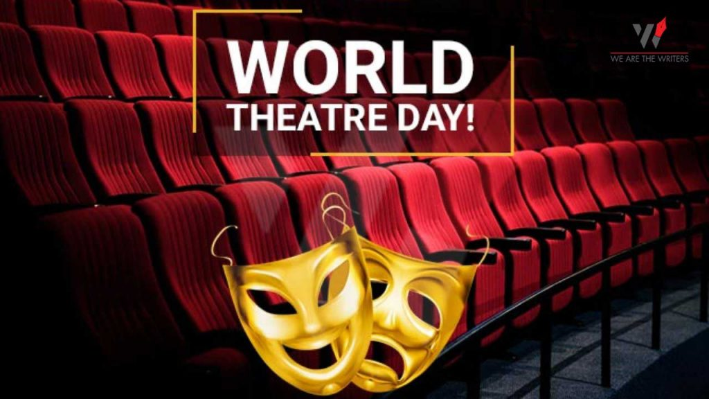 Important Days in March 2021 World Theatre Day