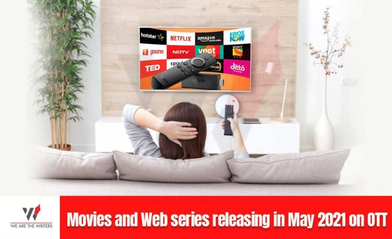 Movies releasing in may 2021 on OTT Web series releasing in may 2021 on OTT