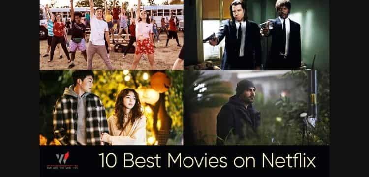10 Best Movies on Netflix