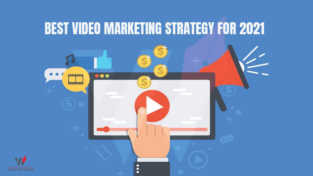 best video marketing strategy for 2021
