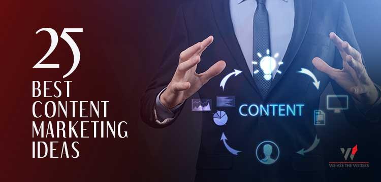 Best Content Marketing Ideas