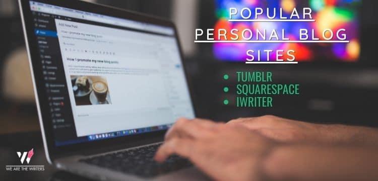 Popular Personal Blog Sites