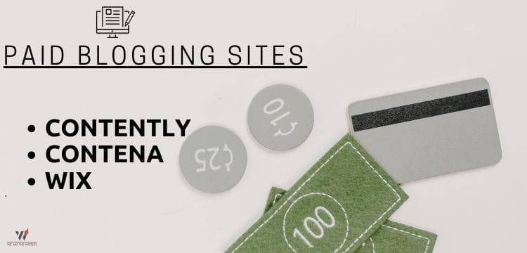 Paid Blogging Sites