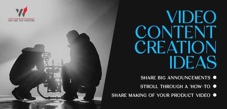 Video Content Creation Ideas