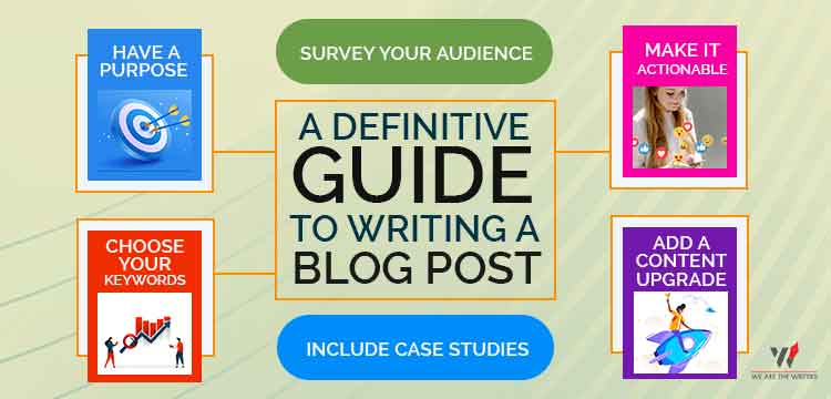 A Definitive Guide to Writing a Blog Post