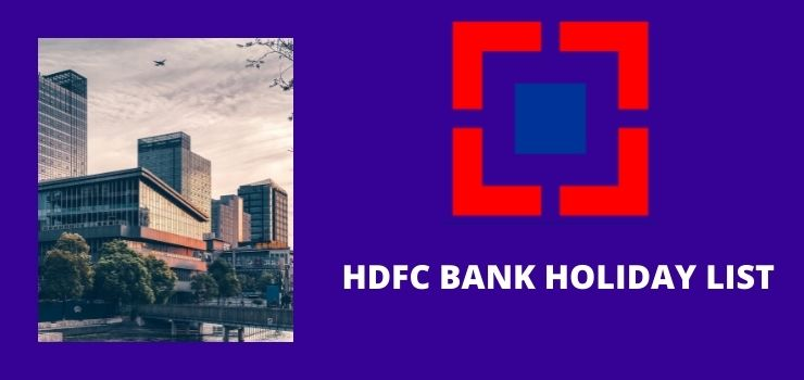 HDFC BANK HOLIDAY LIST 2021