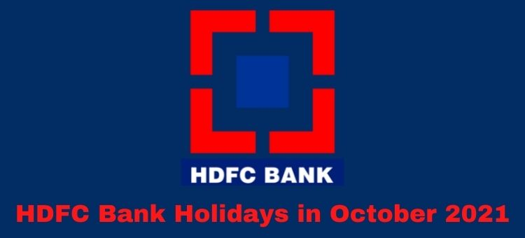 HDFC Bank Holidays in October 2021