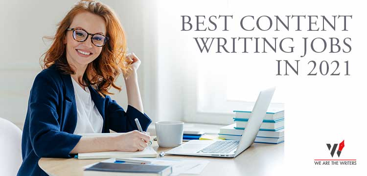 Best Content writing jobs in 2021