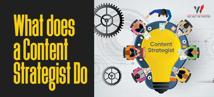 What does a Content Strategist Do